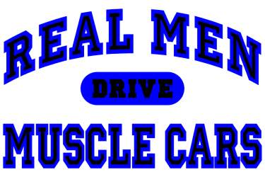Real Men Drive Muscle Cars II Logo