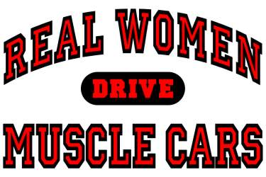 Real Women Drive Muscle Cars Logo